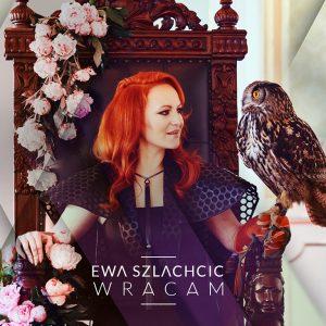 20160610_Ewa_Szlachcic-Wracam